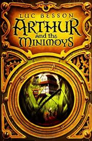 ARTHUR AND THE MINIMOYS by Luc Besson