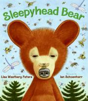 SLEEPYHEAD BEAR by Lisa Westberg Peters