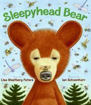 SLEEPYHEAD BEAR by Lisa Westberg Peters