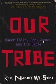 OUR TRIBE by Nancy Wilson