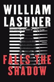 FALLS THE SHADOW by William Lashner