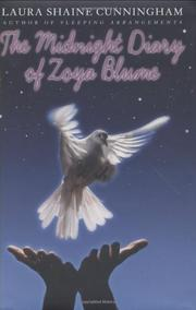 THE MIDNIGHT DIARY OF ZOYA BLUME by Laura Shaine Cunningham