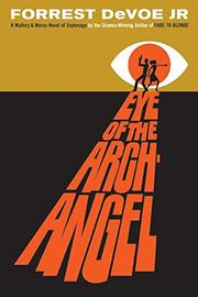 EYE OF THE ARCHANGEL by Jr. DeVoe