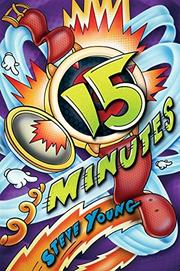 15 MINUTES by Steve Young