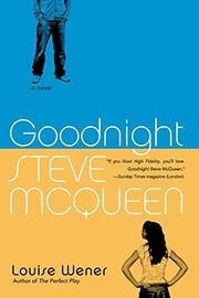 GOODNIGHT STEVE MCQUEEN by Louise Wener