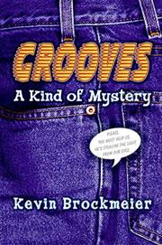 GROOVES by Kevin Brockmeier