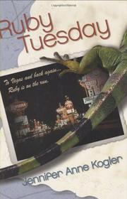 RUBY TUESDAY by Jennifer Anne Kogler