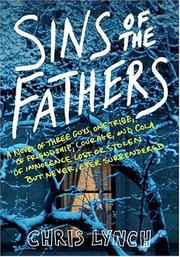 SINS OF THE FATHERS by Chris Lynch