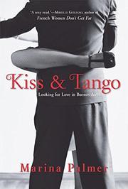 KISS & TANGO by Marina Palmer