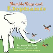 BUMBLE BUGS AND ELEPHANTS by Margaret Wise Brown