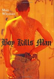 BOY KILLS MAN by Matt Whyman