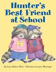 HUNTER'S BEST FRIEND AT SCHOOL by Laura Malone Elliott