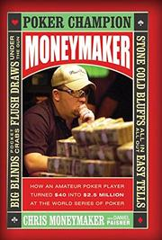 MONEYMAKER by Chris Moneymaker