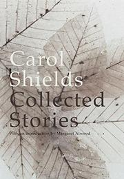 COLLECTED STORIES by Carol Shields
