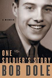 ONE SOLDIER'S STORY by Bob Dole