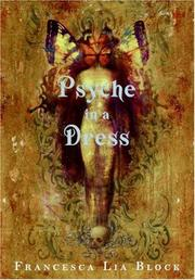 PSYCHE IN A DRESS by Francesca Lia Block