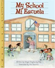 MY SCHOOL/MI ESCUELA by Ginger Foglesong Guy
