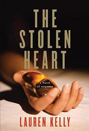 THE STOLEN HEART by Lauren Kelly