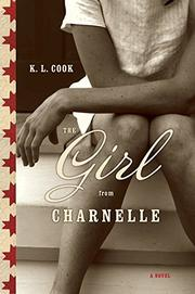 THE GIRL FROM CHARNELLE by K.L. Cook