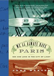 WE'LL ALWAYS HAVE PARIS by John Baxter
