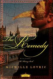 THE REMEDY by Michelle Lovric
