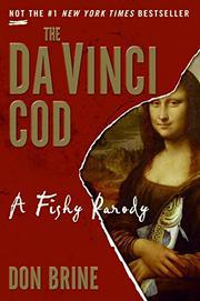 THE DA VINCI COD by Don Brine