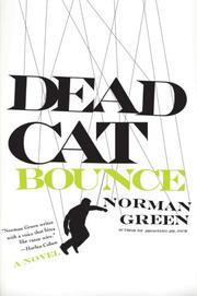 DEAD CAT BOUNCE by Norman Green
