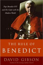 THE RULE OF BENEDICT by David Gibson
