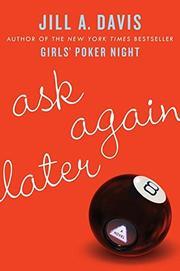 ASK AGAIN LATER by Jill A. Davis