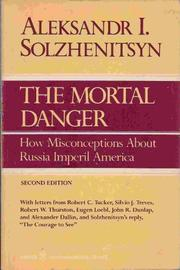 THE MORTAL DANGER by Aleksandr Solzhenitsyn