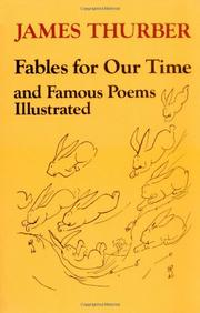 FABLES FOR OUR TIME by James Thurber