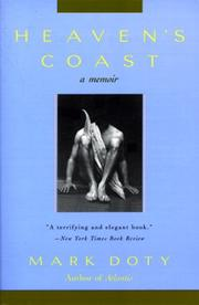 HEAVEN'S COAST: A Memoir by Mark Doty