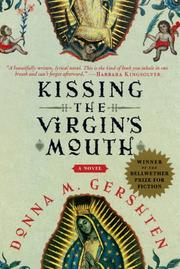 KISSING THE VIRGIN'S MOUTH by Donna M. Gershten
