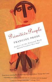 PRIMITIVE PEOPLE by Francine Prose