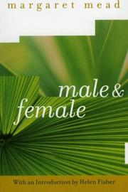 MALE AND FEMALE by Margaret Mead