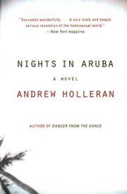 NIGHTS IN ARUBA by Andrew Holleran