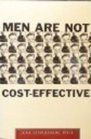 MEN ARE NOT COST-EFFECTIVE by June Stephenson