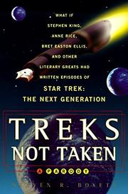 TREKS NOT TAKEN by Steven R. Boyett