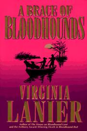A BRACE OF BLOODHOUNDS by Virginia Lanier
