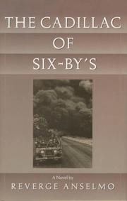 THE CADILLAC OF SIX-BY'S by Reverge Anselmo