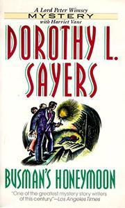 BUSMAN'S HONEYMOON by Dorothy L. Sayers