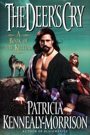 THE DEER'S CRY by Patricia Kennealy-Morrison
