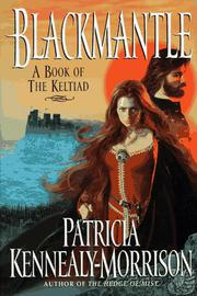 BLACKMANTLE by Patricia Kennealy-Morrison