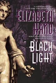 BLACK LIGHT by Elizabeth Hand