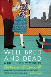 WELL BRED AND DEAD by Catherine O'Connell