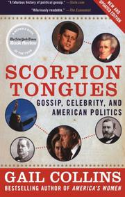 """""""SCORPION TONGUES: Gossip, Celebrity, and American Politics"""" by Gail Collins"""