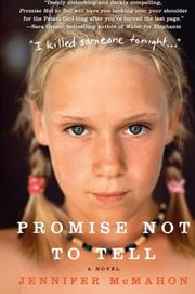PROMISE NOT TO TELL by Jennifer McMahon