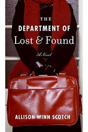 THE DEPARTMENT OF LOST AND FOUND by Allison Winn Scotch