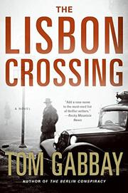 Book Cover for THE LISBON CROSSING