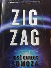 ZIG ZAG by Jose Carlos Somoza